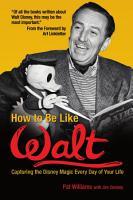 How to Be Like Walt PDF