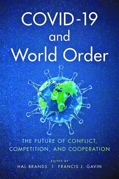 Download COVID 19 and World Order Book