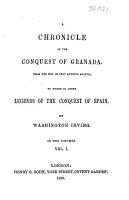 A chronicle of the conquest of Granada  To which is added Legends of the conquest of Spain PDF