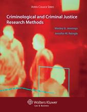 Criminological and Criminal Justice Research Methods