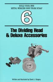 The Dividing Head & Deluxe Accersories