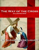 The Way of the Cross (illustrated)