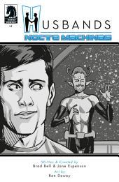 Husbands #4: Nocte Machinas
