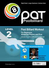 Pool Billiard Workout PAT Level 2: Includes the official WPA playing ability test - For intermediate players