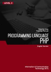 PHP PROGRAMMING LANGUAGE LEVEL 2