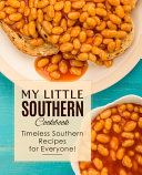 My Little Southern Cookbook