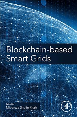 Blockchain-Based Smart Grids