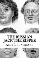 The Russian Jack the Ripper