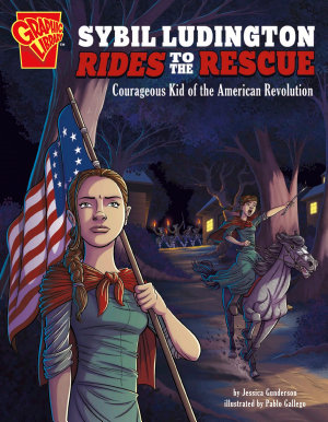 Sybil Ludington Rides to the Rescue