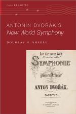 Antonín Dvo%rák's New World Symphony