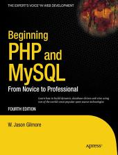 Beginning PHP and MySQL: From Novice to Professional, Edition 4