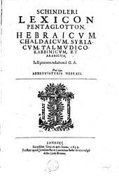 Lexicon Pentaglotton, Hebraicum, Chaldaicum, Syriacum, Talmudico-Rabbinicum, et Arabicum