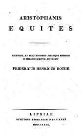 Aristophanis Equites: Recensuit, et annotationibus