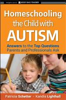 Homeschooling the Child with Autism PDF