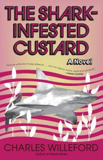 The Shark Infested Custard Book