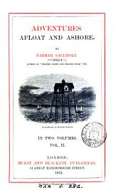 Adventures Afloat and Ashore: Volume 2