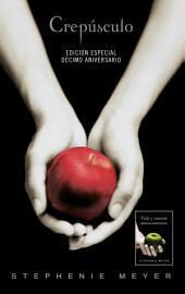 Crepúsculo. Décimo aniversario / Vida y Muerte Edición Dual (Crepúsculo 0)