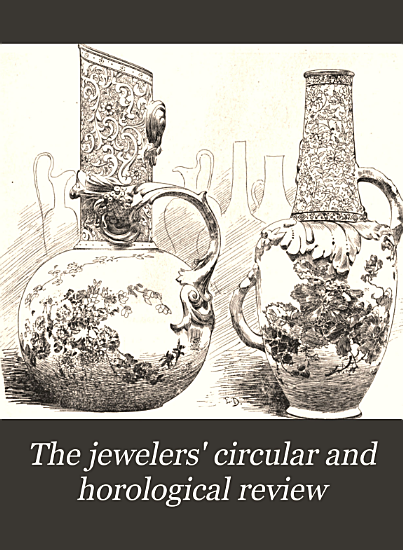 The Jewelers  Circular and Horological Review PDF