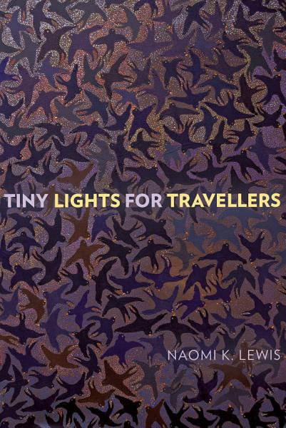 Download Tiny Lights for Travellers Book