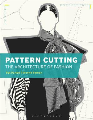 Pattern Cutting  The Architecture of Fashion