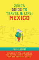 Zeke's Guide to Travel and Life