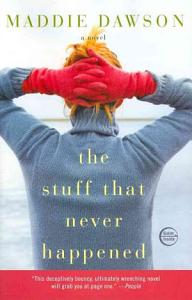 The Stuff that Never Happened Book