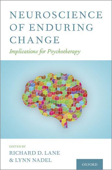 Neuroscience of Enduring Change PDF