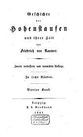 Geschichte der Hohenstaufen und ihrer Zeit: Band 4