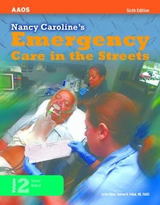 Nancy Caroline's Emergency Care in the Streets, Volume 2