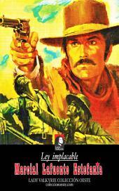 Ley implacable (Colección Oeste)