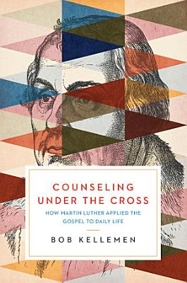 Counseling Under the Cross PDF