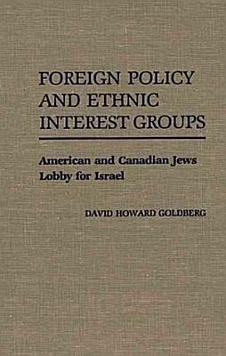 Foreign Policy and Ethnic Interest Groups PDF