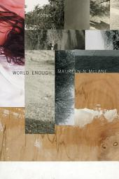 World Enough: Poems