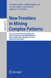 New Frontiers in Mining Complex Patterns PDF
