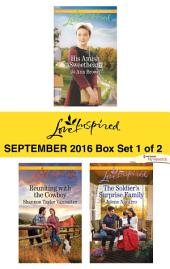 Harlequin Love Inspired September 2016 - Box Set 1 of 2: His Amish Sweetheart\Reuniting with the Cowboy\The Soldier's Surprise Family
