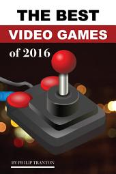 The Best Video Games of 2016