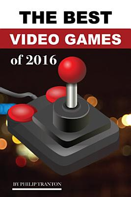 The Best Video Games of 2016 PDF