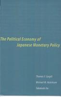 The Political Economy of Japanese Monetary Policy PDF