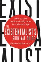 The Existentialist s Survival Guide PDF