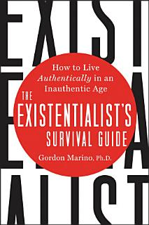 The Existentialist s Survival Guide Book