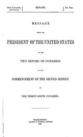 Message from the President of the United States to the two houses of Congress: at the commencement of the second session of the thirty-sixth Congress