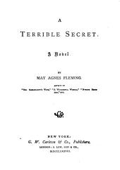 A Terrible Secret: A Novel
