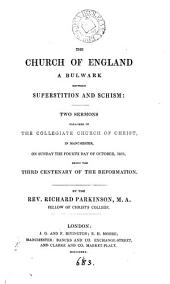 The Church of England a bulwark between superstition and schism, 2 sermons: Volume 1