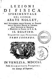 Lezioni di fisica esperimentale dell'abate Nollet ... tradotte dalla lingua francese sopra l'edizione di Parigi dell'anno 1759. Tomo primo [-sesto]: Volume 2