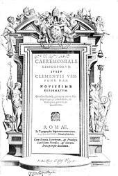 Caeremoniale Episcoporum iussu Clementis VIII ...