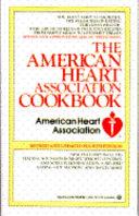 The American Heart Association Cookbook