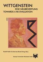 Wittgenstein     Eine Neubewertung   Wittgenstein     Towards a Re Evaluation PDF