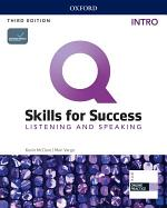 Q: Skills for Success 3E Listening and Speaking Intro Level Student's Book
