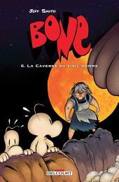 Bone T06: La Caverne du vieil homme