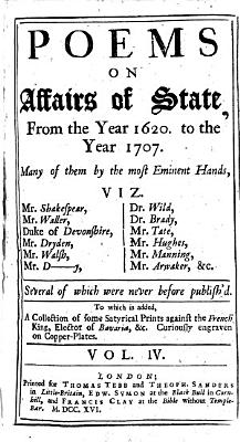 Poems on Affairs of State  from the Year 1620 to the Year 1707  Many of Them by the Most Eminent Hands  Viz  Shakespear  Waller  Duke of Devonshire  etc   PDF